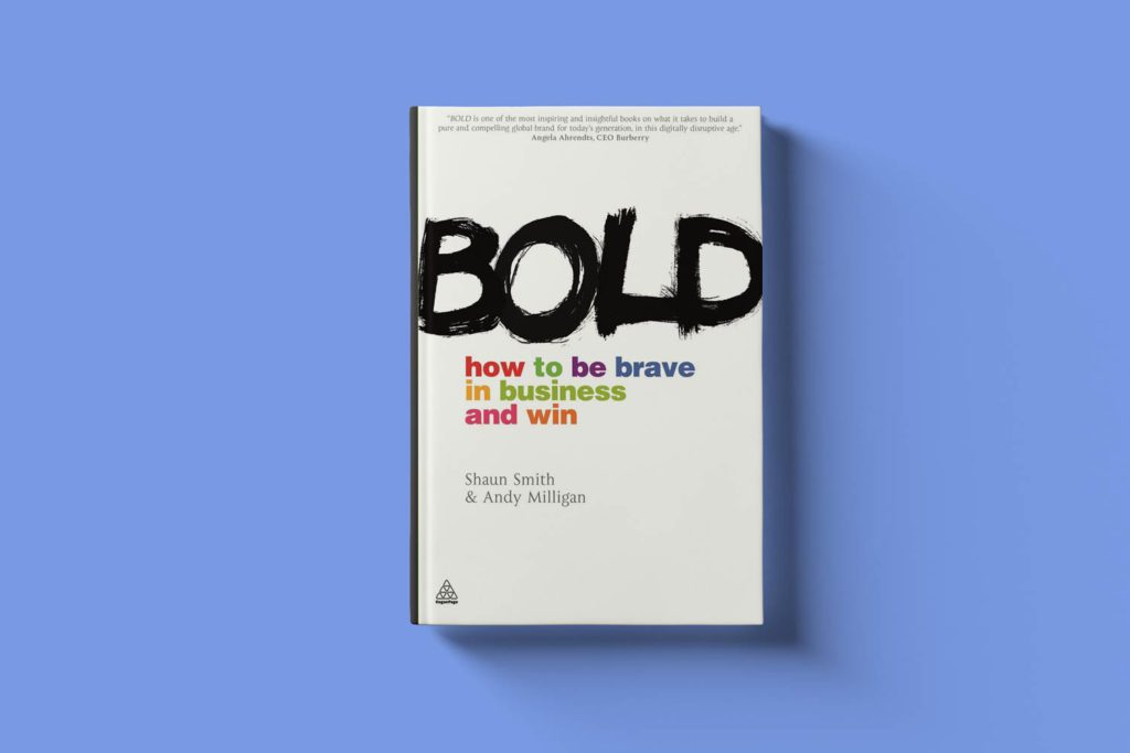 Bold. How to be brave in business and win